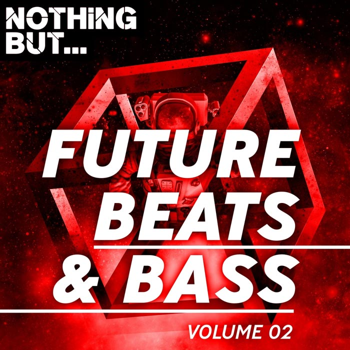 Nothing But... Future Beats & Bass (Vol. 02) [2018]