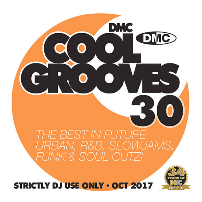 DMC Cool Grooves 30: The Best In Future Urban R&B Slowjams Funk & Soul Cutz! (Strictly DJ Only) [2017]