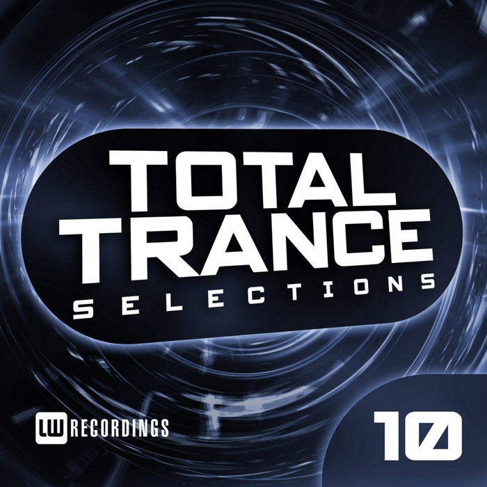 Total Trance Selections (Vol. 10) [2018]