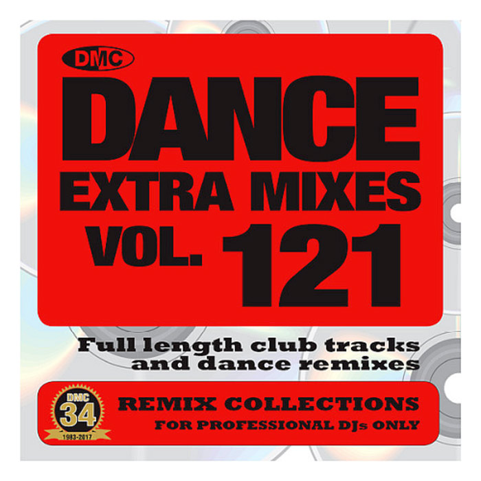 DMC Dance Extra Mixes Vol. 121: Remix Collections For Professional DJs (Strictly DJ Only) [2018]