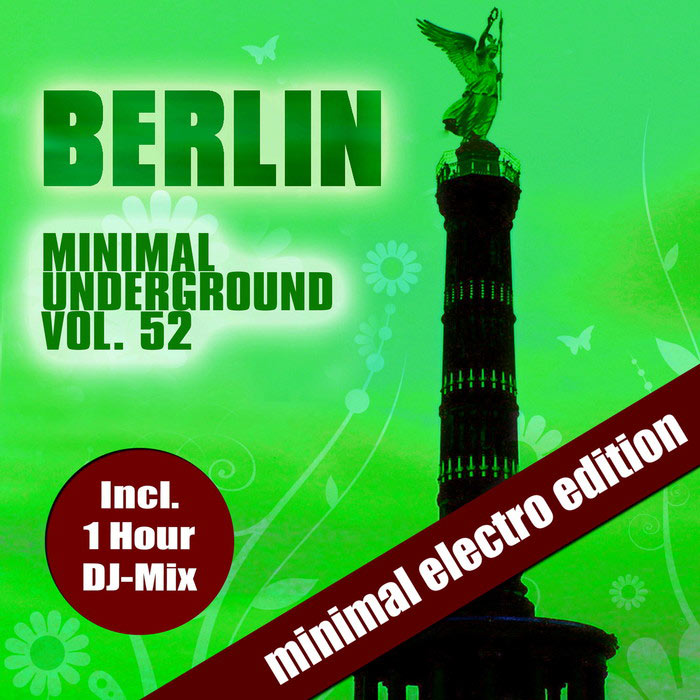 Berlin Minimal Underground Vol. 52 (unmixed tracks) [2018]