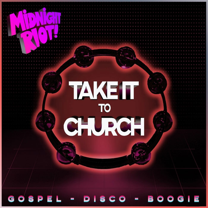 Take It To Church [2018]
