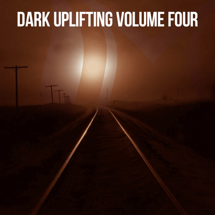 Dark Uplifting (Vol. 4) [2018]