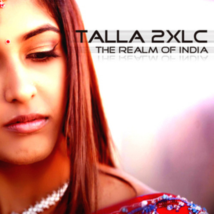 Talla 2XLC - The Realm Of India [2011]