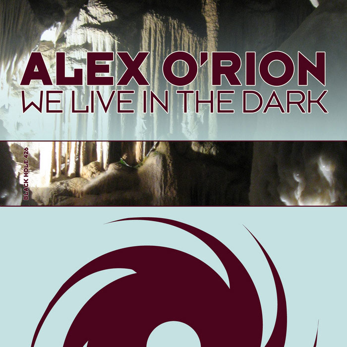 Alex O'Rion - We Live In The Dark [2012]