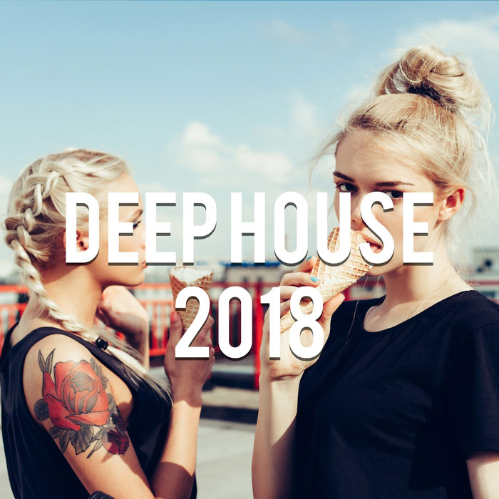 Deep House Music 2018 Vol. 5 (Mixed By Gerti Prenjasi)