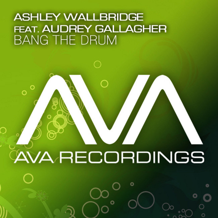 Ashley Wallbridge feat. Audrey Gallagher - Bang The Drum [2012]