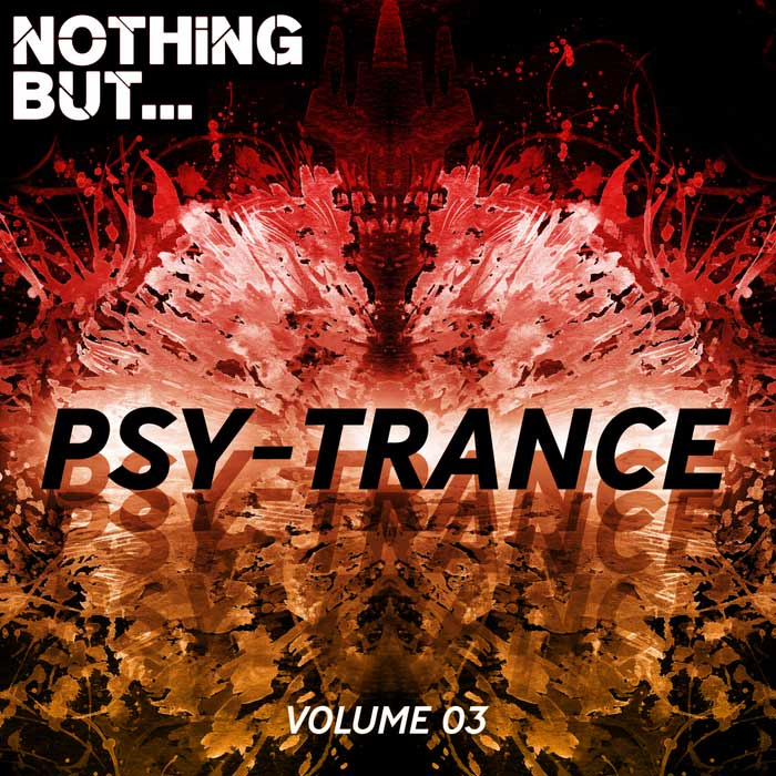 Nothing But... Psy Trance (Vol. 03) [2018]