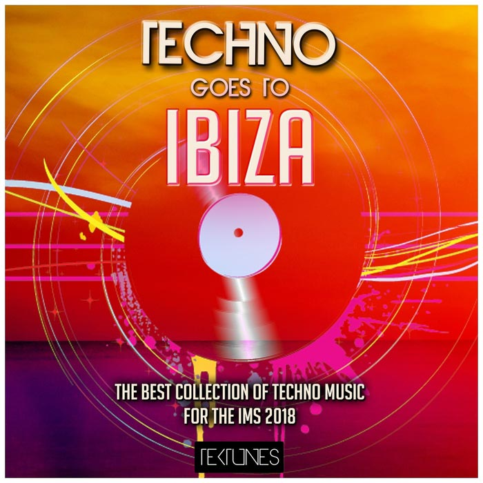 Techno Goes To Ibiza (The Best Collection Of Techno Music For The Ims 2018) [2018]