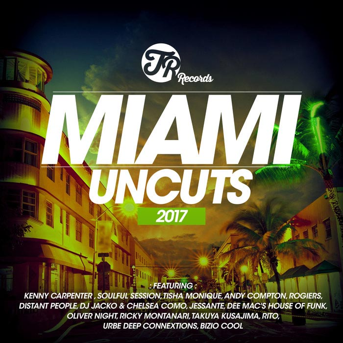 Miami Uncuts 2017 [2017]