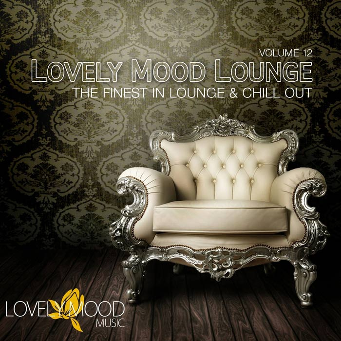 Lovely Mood Lounge (Vol. 12) [2013]