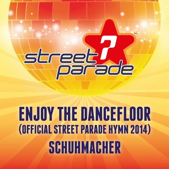 Schuhmacher feat. Danny Dunn - Enjoy The Dancefloor (Official Street Parade Hymn 2014) [2014]
