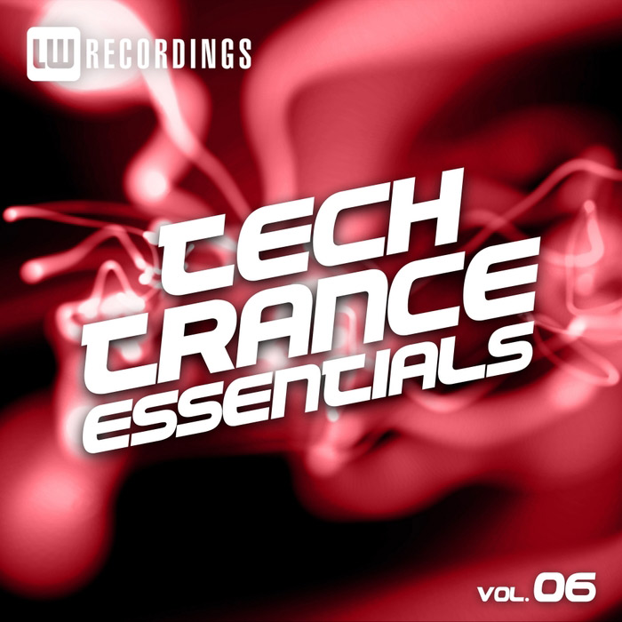 Tech Trance Essentials (Vol. 6) [2017]