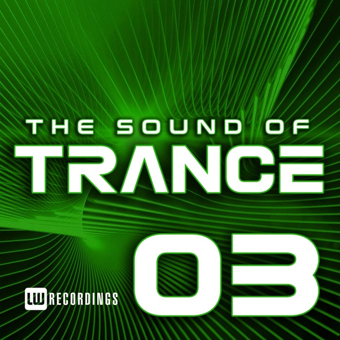 The Sound Of Trance (Vol. 03) [2017]