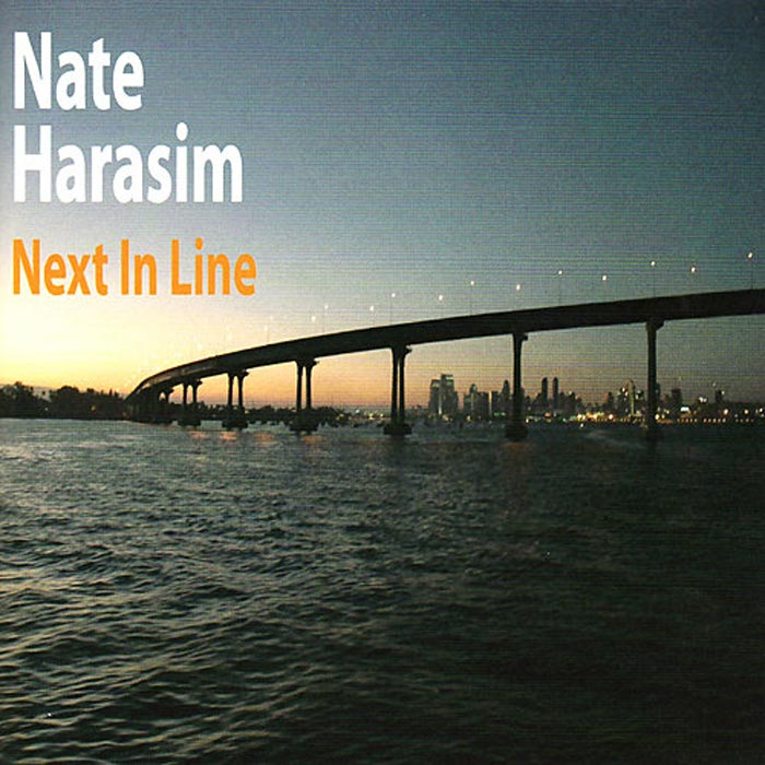Nate Harasim - Next In Line [2007]