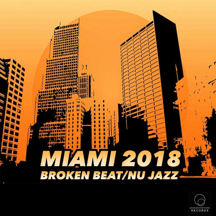 Miami 2018 Broken Beat/Nu Jazz [2018]