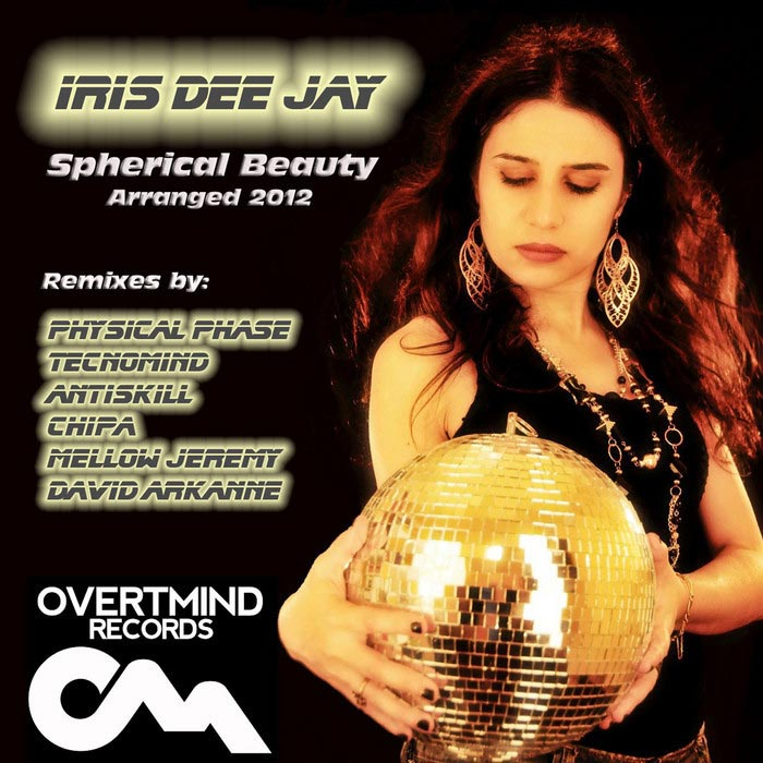 Iris Dee Jay - Spherical Beauty [2012]