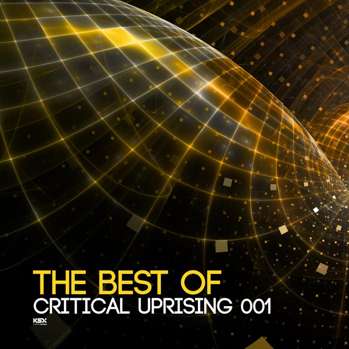 The Best Of Critical Uprising 001 [2018]