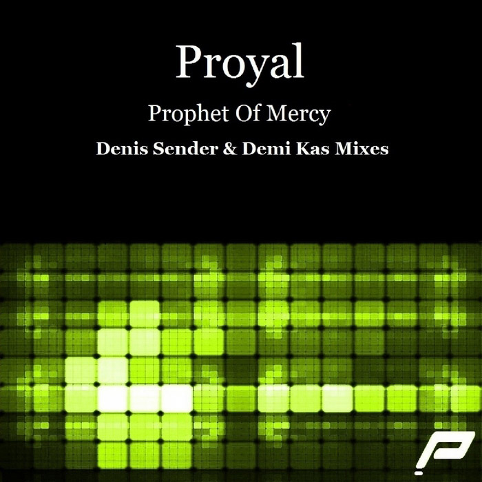 Proyal - Prophet Of Mercy [2013]