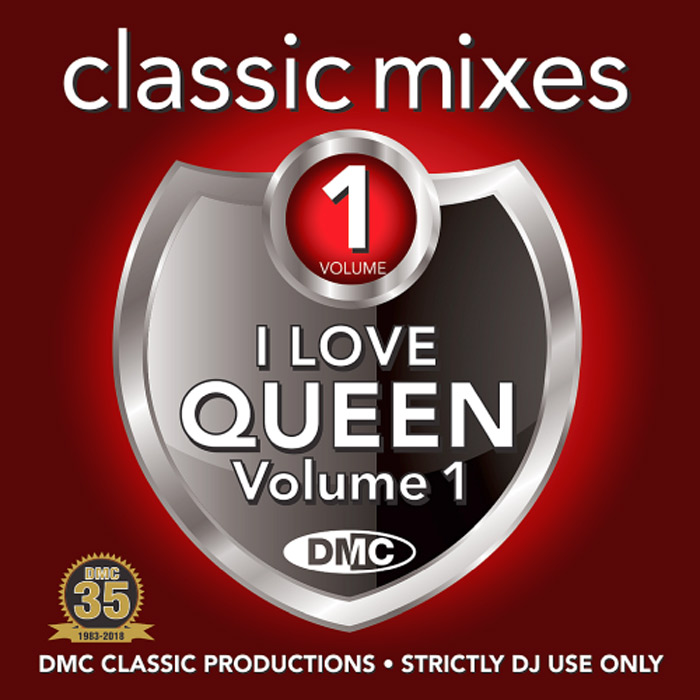 DMC Classic Mixes: I Love Queen Vol. 1 (Strictly DJ Only) [2018]