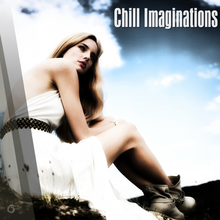 Chill Imaginations [2018]