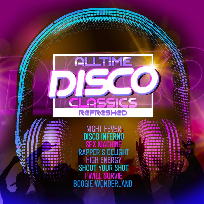 Alltime Disco Classics Refreshed