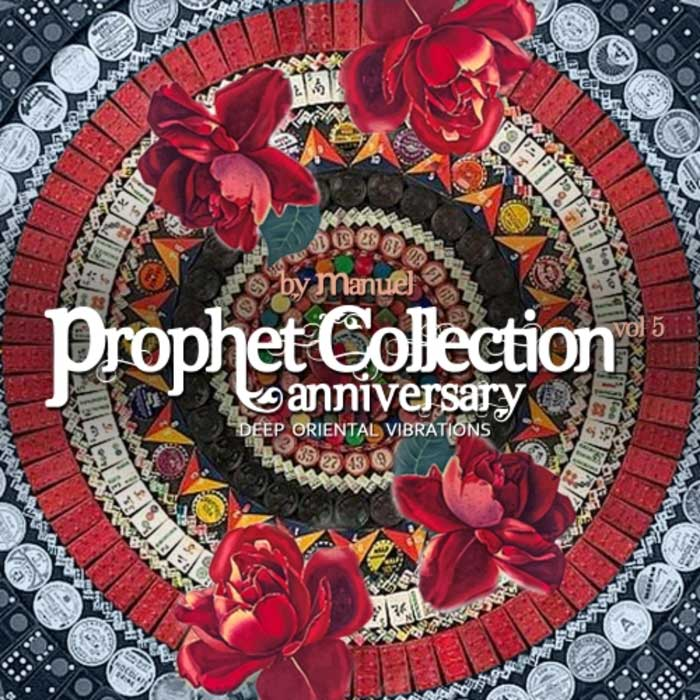 Prophet Collection Vol. 5 Anniversary (Compiled by Manuel)