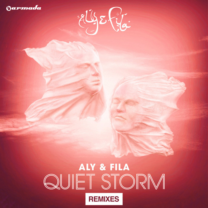 Aly & Fila - Quiet Storm (Remixes) [2014]