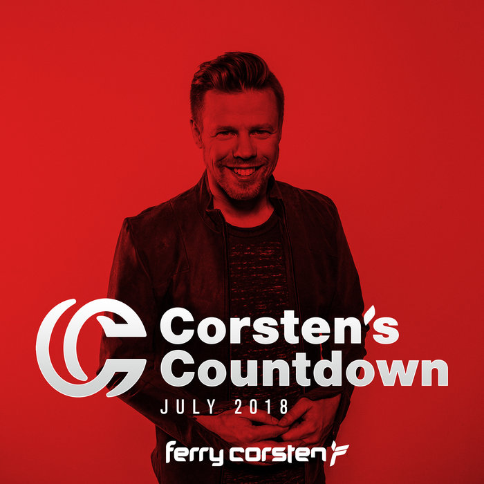 Ferry Corsten Presents Corsten's Countdown July 2018 [2018]