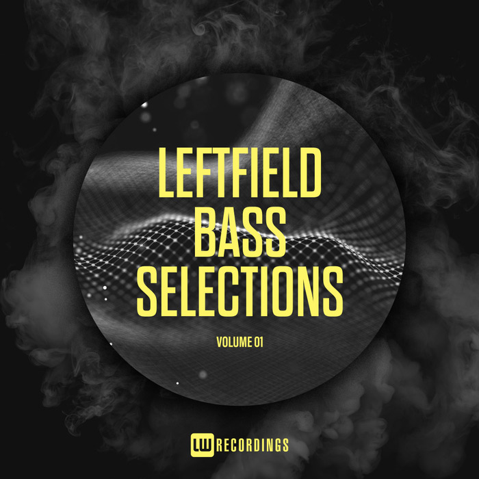 Leftfield Bass Selections (Vol. 01) [2018]