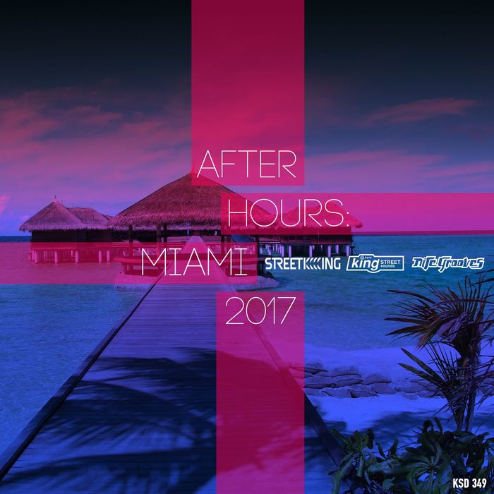 After Hours Miami 2017 [2017]