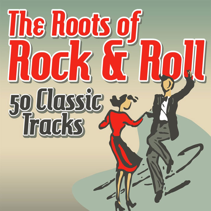 The Roots of Rock & Roll (50 Classic Tracks) [2018]