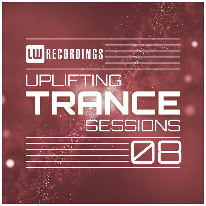 Uplifting Trance Sessions (Vol. 08) [2018]