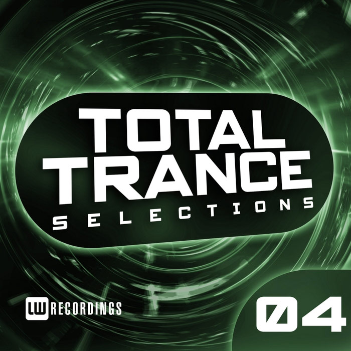Total Trance Selections (Vol. 04)