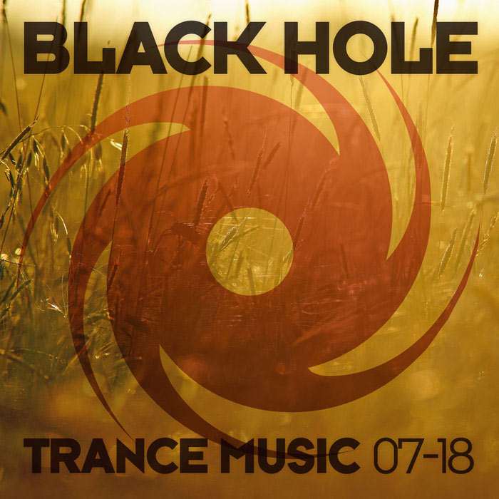 Black Hole Trance Music 07-18 [2018]