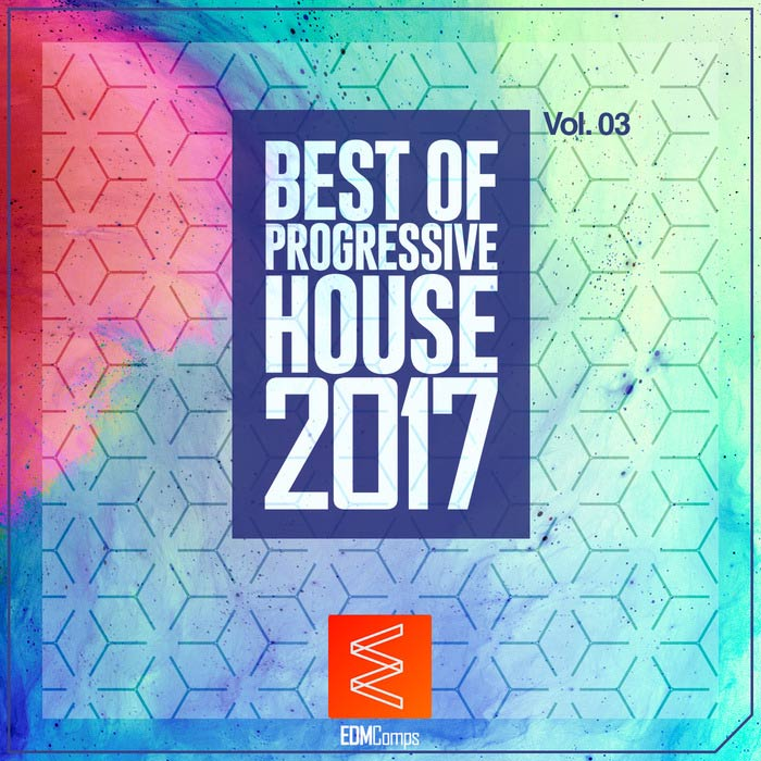 Best Of Progressive House 2017 (Vol. 03) [2017]