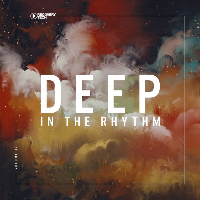 Deep In The Rhythm (Vol. 17)