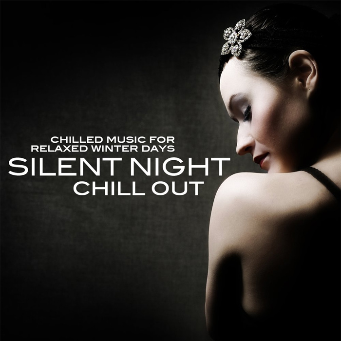 Silent Night Chill Out (Chilled Music For Relaxed Winter Days) [2011]