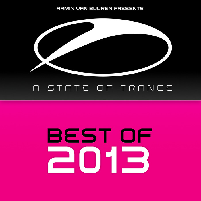 Armin Van Buuren Presents A State Of Trance: Best Of 2013 [2013]