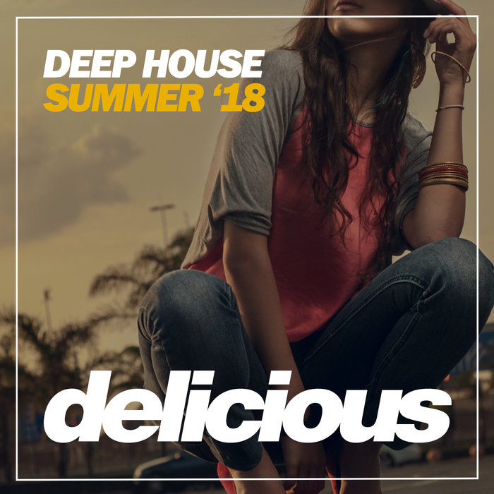Deep House Summer '18 [2018]