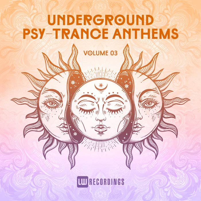 Underground Psy-Trance Anthems (Vol. 03) [2018]