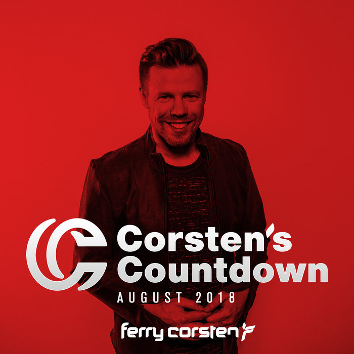 Ferry Corsten Presents Corsten's Countdown (August 2018) [2018]