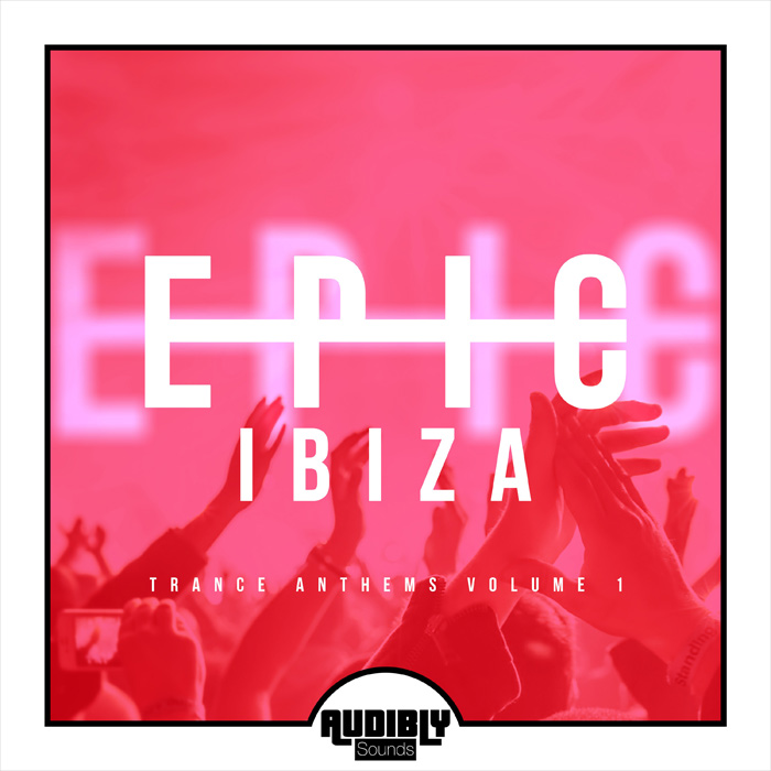EPIC Ibiza - Trance Anthems (Vol. 1)