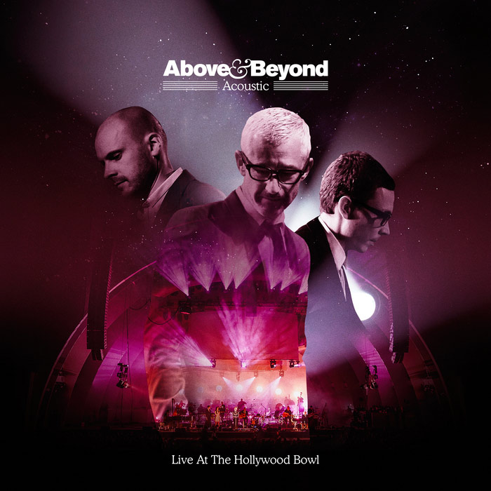 Above & Beyond - Acoustic (Live At The Hollywood Bowl) [2018]