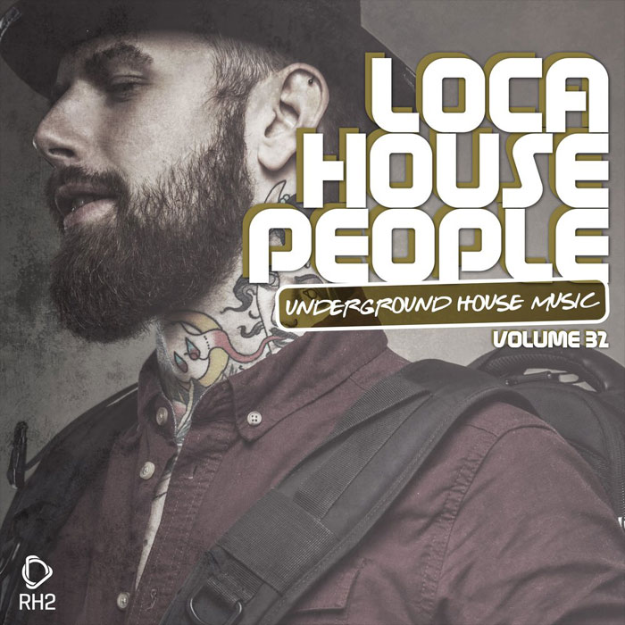 Loca House People (Vol. 32) [2018]