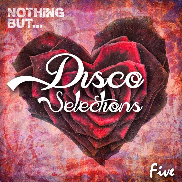 Nothing But... Disco Selections (Vol. 5) [2017]