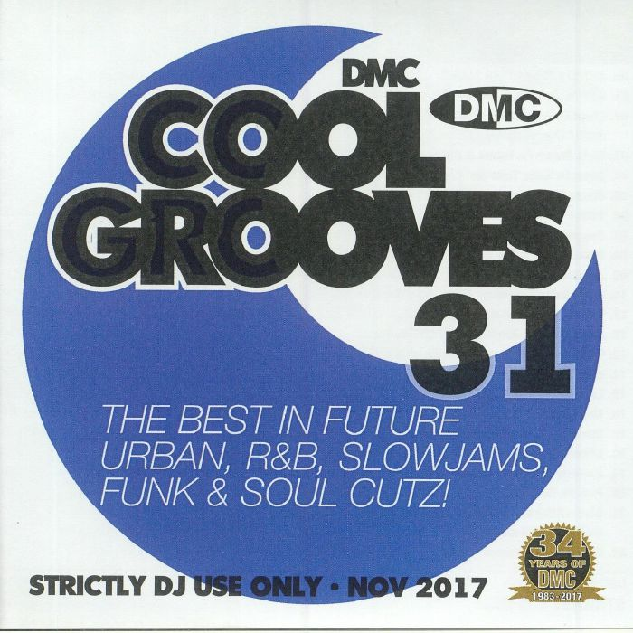 DMC Cool Grooves 31: The Best In Future Urban R&B Slowjams Funk & Soul Cutz! (Strictly DJ Only)