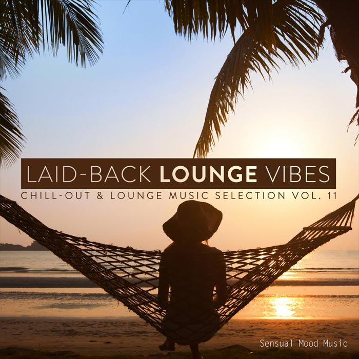 Laid-Back Lounge Vibes (Vol. 11) [2018]