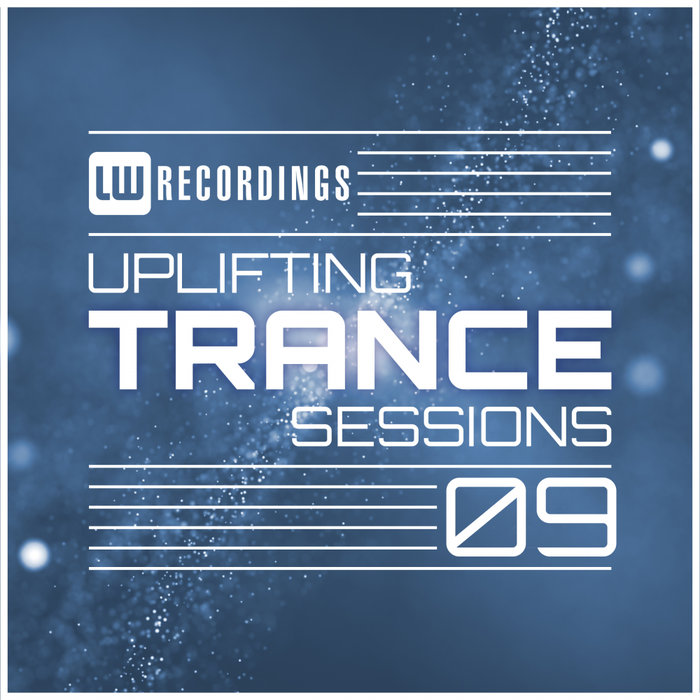 Uplifting Trance Sessions (Vol. 09) [2018]