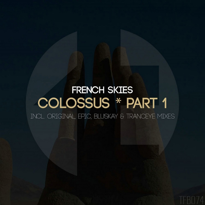 French Skies - Colossus (Part 1) [2014]